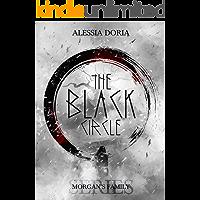 The Black Circle (Morgan's Family Vol. 1)