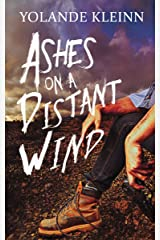 Ashes on a Distant Wind Kindle Edition