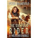 Shotgun Rider: A Western Double