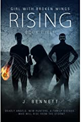Rising: A Paranormal Adventure (Girl With Broken Wings Book 3) Kindle Edition