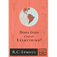 Does God Control Everything? (Crucial Questions Series Book 14) (English Edition)