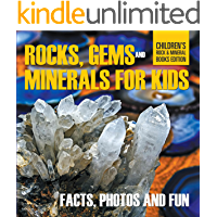 Rocks Gems and Minerals for Kids Facts Photos and Fun Childrens Rock Mineral Books Edition (English Edition)