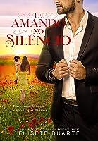 Te Amando No Silêncio