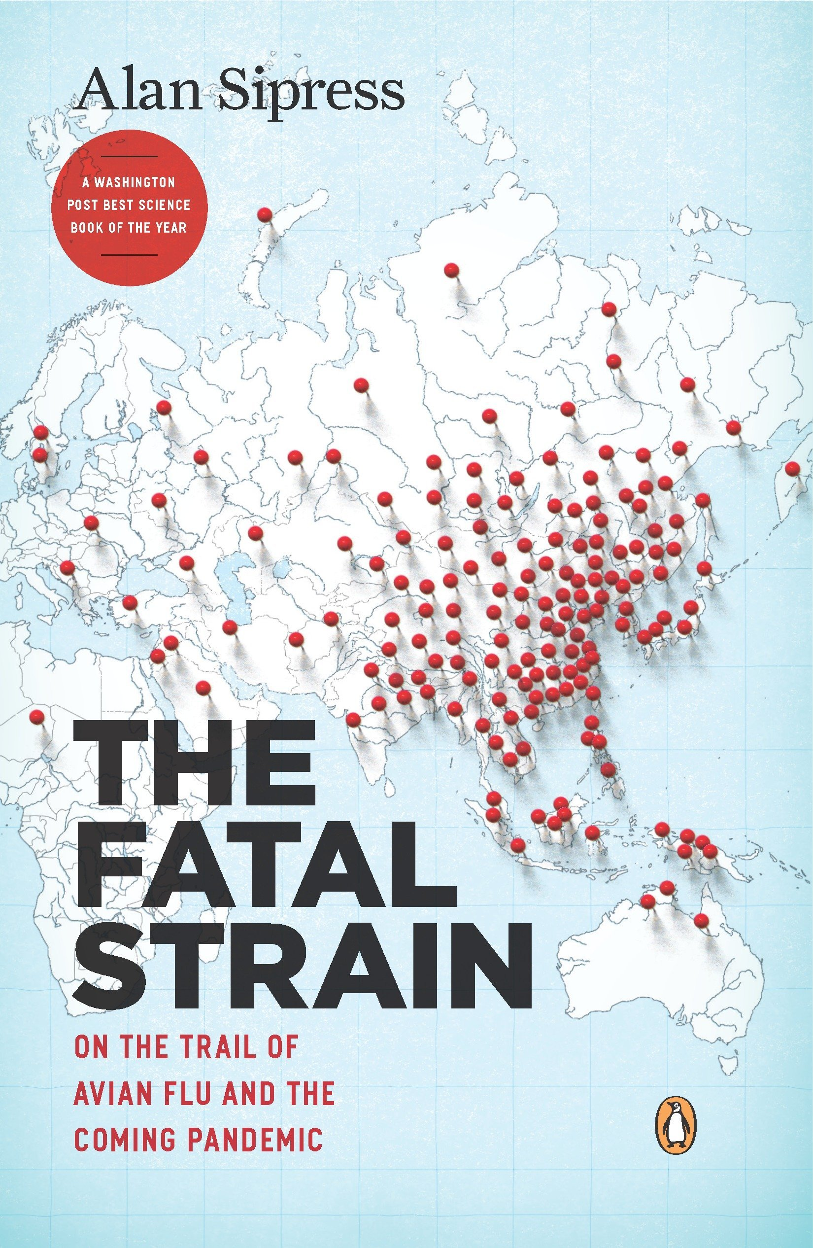 The Fatal Strain: On the Trail of Avian Flu and the Coming Pandemic PDF Text fb2 ebook