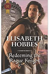 Redeeming the Rogue Knight (The Danby Brothers Book 2) Kindle Edition