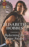 Redeeming the Rogue Knight (The Danby Brothers Book 2)
