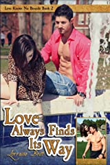 Love Always Finds Its Way (Love Knows No Bounds Book 2) Kindle Edition