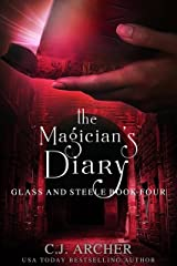 The Magician's Diary (Glass and Steele Book 4) Kindle Edition