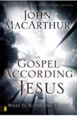 The Gospel According to Jesus: What Is Authentic Faith? Kindle Edition