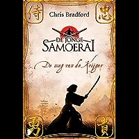 De weg van de krijger (De jonge Samoerai Book 1)