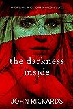 The Darkness Inside: Writer's Cut (Alex Rourke Book 2)