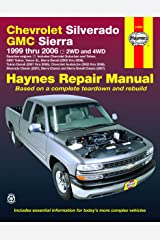 Chevrolet Silverado & GMC Sierra Gas Pick-ups (99-06) Haynes Repair Manual (Incl Paperback