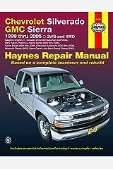 Haynes Chevrolet Silverado GMC Sierra: 1999 Thru 2006/2WD-4WD Paperback