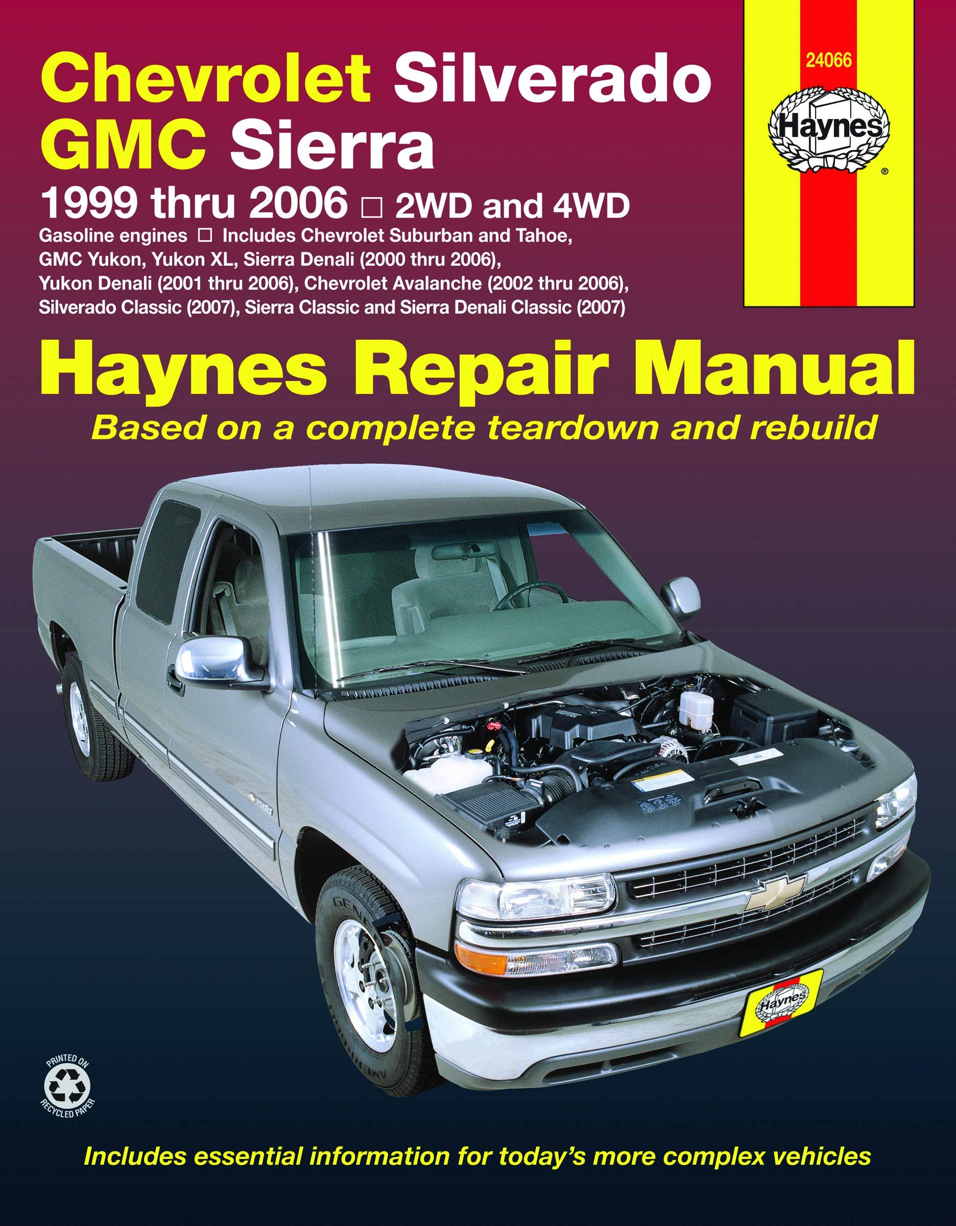 chevrolet silverado & gmc sierra gas pick-ups (99-06) haynes repair manual  (incl: freund, ken: 0038345240669: amazon.com: books  amazon.com