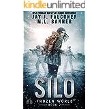 Silo (A Post-Apocalyptic Survival Thriller Book 2)