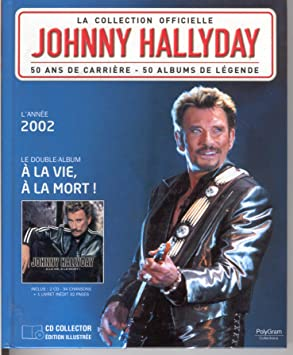 La Collection Officielle Johnny Hallyday Le Double Album A