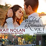 Wishful Romance, Volume 1: Books 1-3: Wishful Romance Boxed Sets