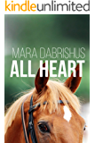 All Heart (Stay the Distance Book 2)