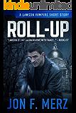 Roll-Up: A Lawson Vampire Story #27: A Supernatural Espionage Urban Fantasy Series (The Lawson Vampire Series)