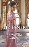 The Wallflower Duchess (Harlequin Historical)