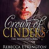 Crown of Cinders: Imdalind, Book 7