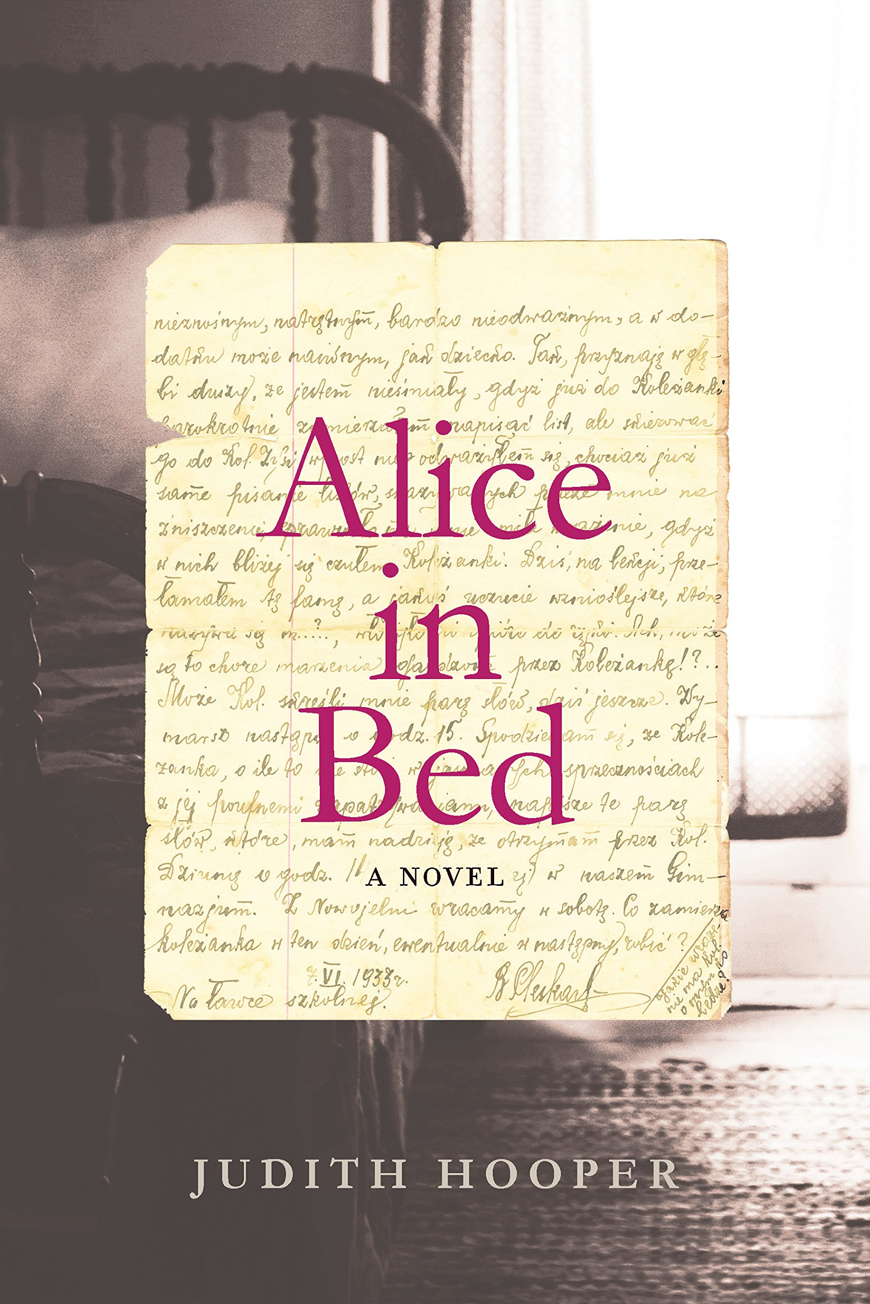 Amazon: Alice In Bed: A Novel (9781619025714): Judith Hooper: Books