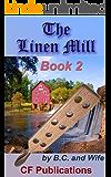 The Linen Mill: Book 2
