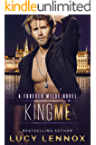 King Me: A Forever Wilde Novel