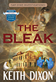 The Bleak (Sam Dyke Investigations Book 4)