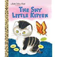 The Shy Little Kitten (Little Golden Books)