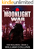 Moonlight War- Act II (The Realmers Book 3) (English Edition)