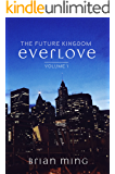 Everlove (The Future Kingdom Series Book 1)