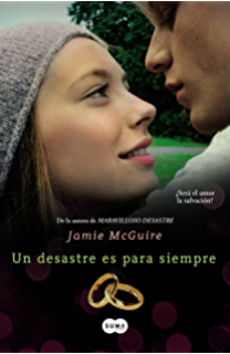 Un desastre es para siempre (Beautiful 3) (Spanish Edition)