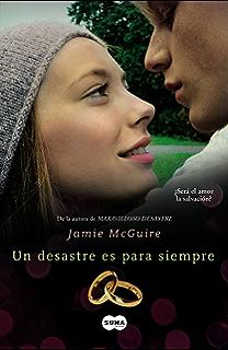 Un desastre es para siempre (Beautiful 3) (Spanish Edition)