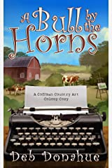 A Bull by the Horns: A Coffman Country Art Colony Cozy Kindle Edition