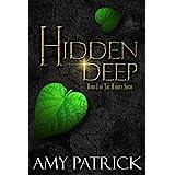 Hidden Deep: Book 1 of The Hidden Saga
