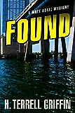 Found (Matt Royal Mysteries Book 8)