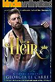 The Heir: A Contemporary Royal Romance (English Edition)