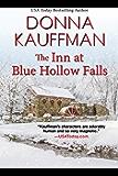 The Inn at Blue Hollow Falls