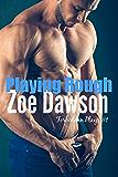 Playing Rough (Forbidden Plays Book 1)