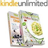 Ketogenic Diet: Top 70 Mouthwatering Smoothies& Shakes and Avocado Recipes Bundle (High Fat Low Carb...Keto Diet, Weight Loss, Diabetes)