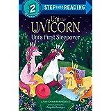Uni the Unicorn Uni's First Sleepover (Step into Reading)