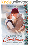 An Heir For Christmas: A Sweet Christmas Romance (Christmas on Palmar Island Book 1)