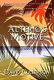 Alterio's Motive