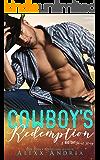 Cowboy's Redemption: A Big Sky Short Story