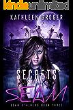 Secrets Of The Seam (Seam Stalkers Book 3)