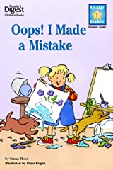 Oops! I Made A Mistake (Reader's Digest) (All-Star Readers) Kindle Edition