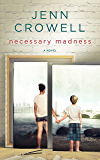 Necessary Madness (London Lives Book 1)