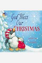 God Bless Our Christmas (A God Bless Book) Kindle Edition