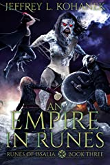 An Empire in Runes: A Battle of Magic (Runes of Issalia Book 3) Kindle Edition